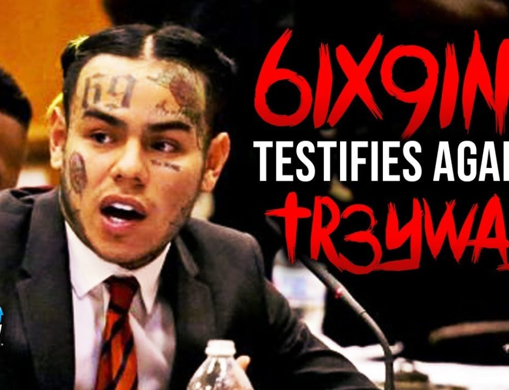 6IX9INE Testifies Against Former Friends + Names Trippie Redd as Blood Gang Member