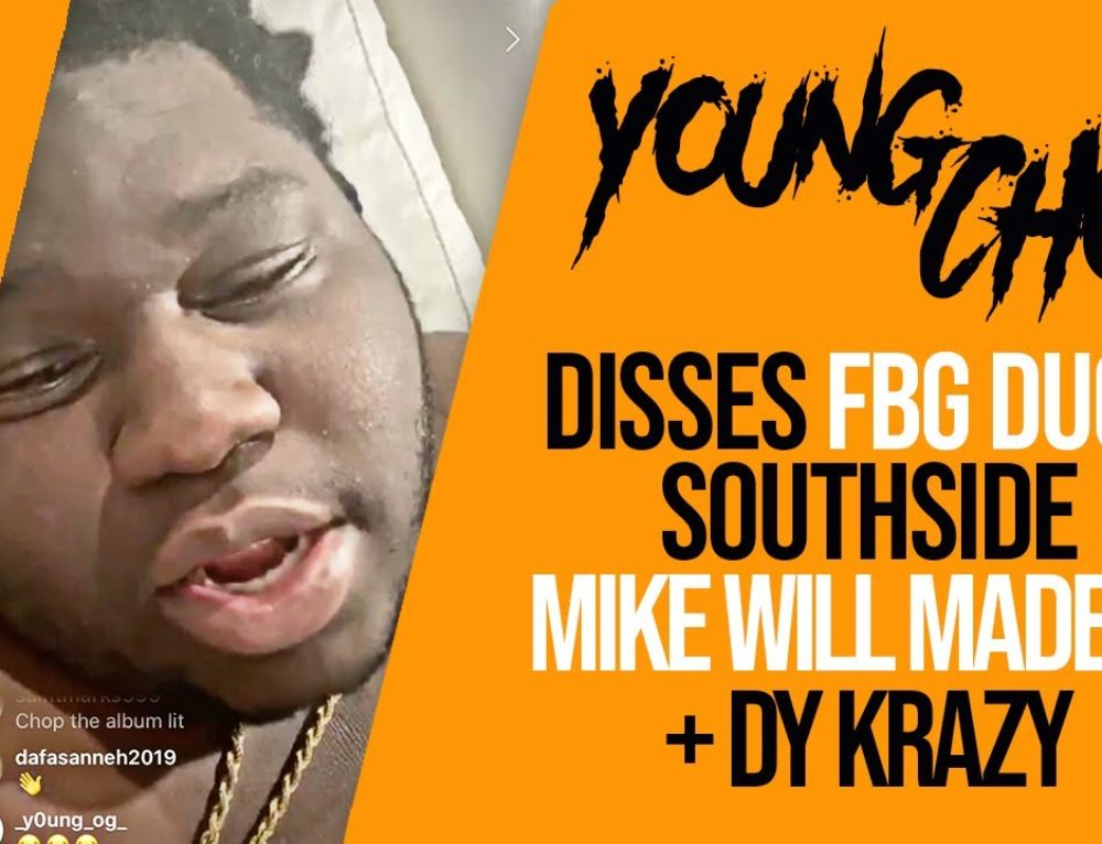 Young Chop Disses FBG Duck, Southside, Mike WiLL Made-It + DY Krazy