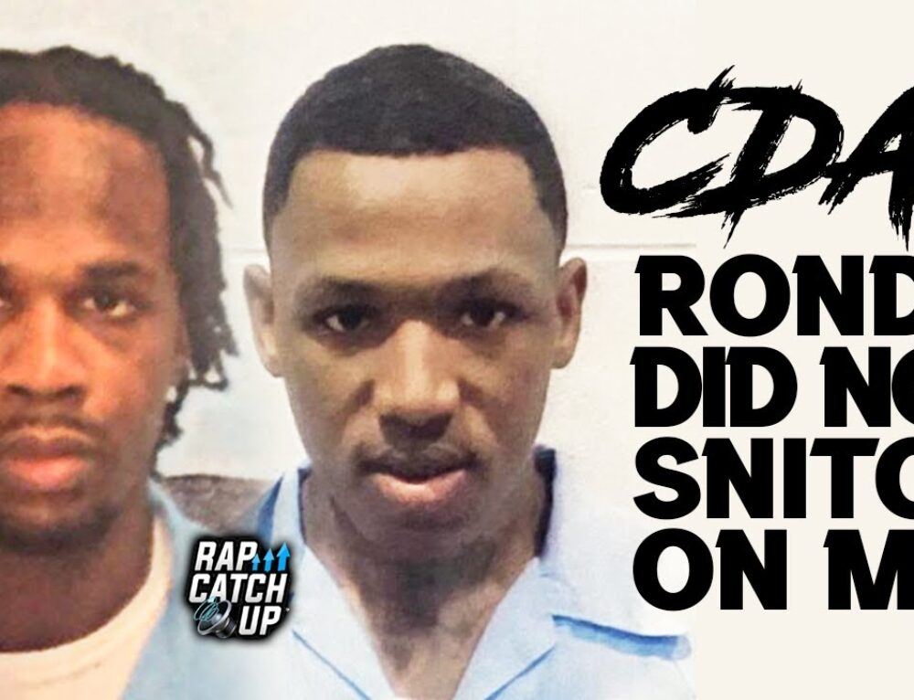 "Cdai says RondoNumbaNine DID NOT Snitch On Him, Says His Appeal Strategy ""DOESN'T HURT ME"""