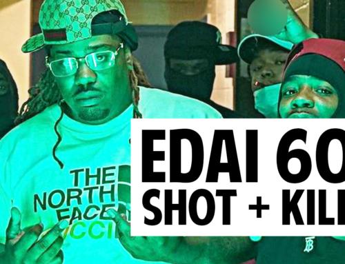 Edai (600) Shot + Killed in Chicago